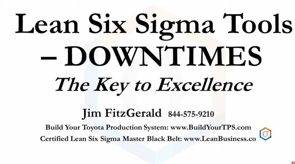 Lean Six Sigma DOWNTIMES