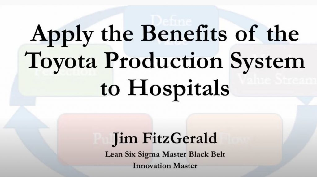 Apply Benefits of the Toyota Production System to Hospitals