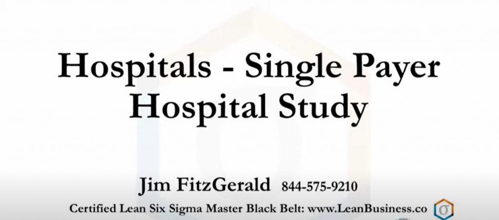 Single Payer Hospital Study