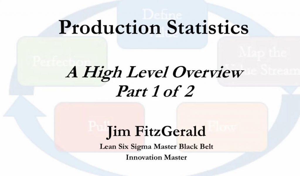 Lean Six Sigma Production Statistics